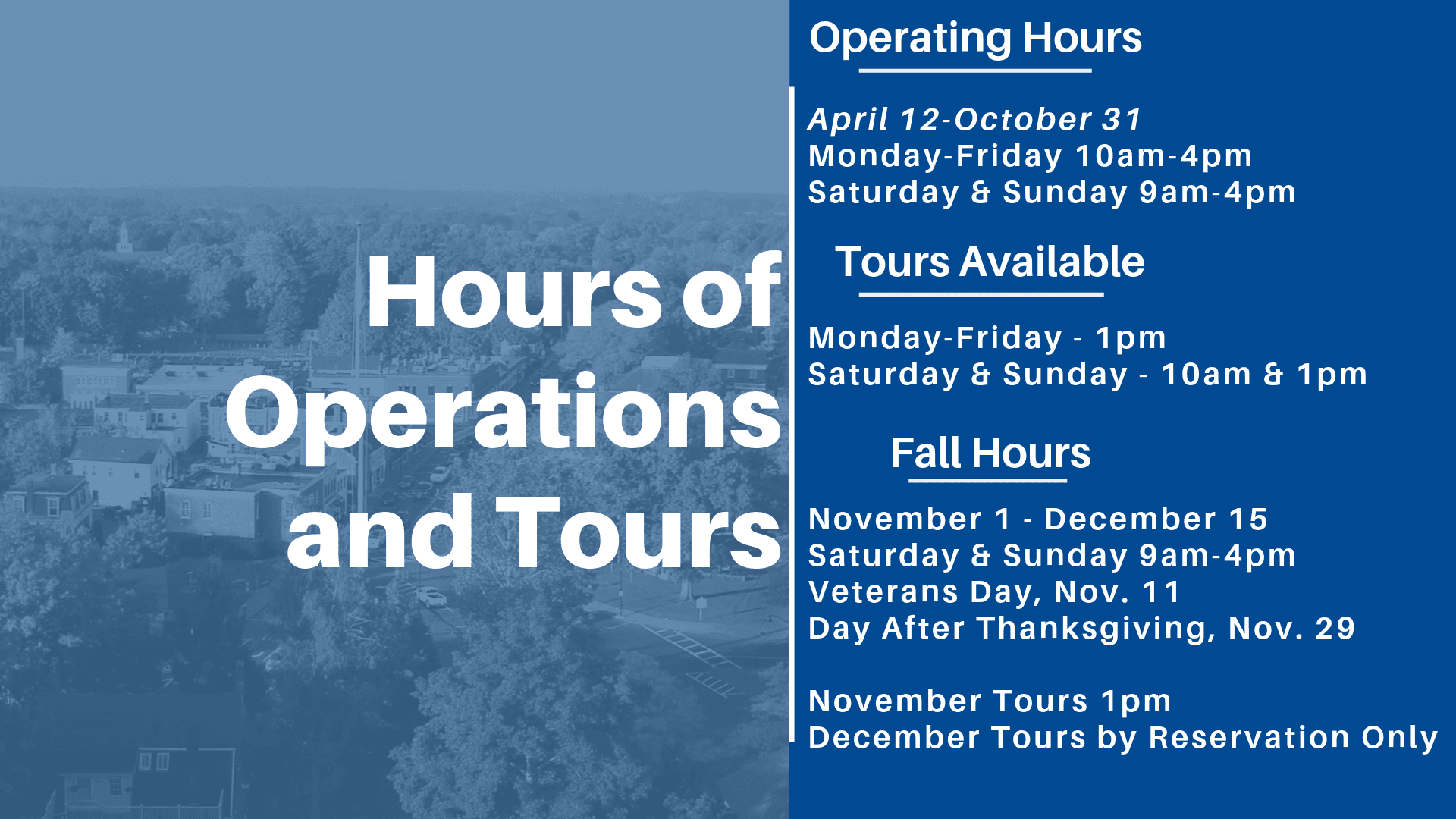 Hours of Operations and Tours
